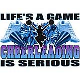 Custom Heat Transfer - Life's A Game/Cheerleading 12x13