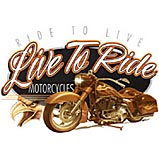 Custom Heat Transfer - Live To Ride 13x18
