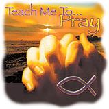 Custom Heat Transfer - Teach Me To Pray 12x12