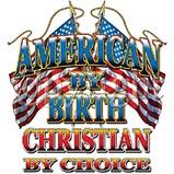 Custom Heat Transfer - American/Christian Choice 10x12
