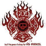 Custom Heat Transfer - God Doesn't Sell Fire Insurance 9x12